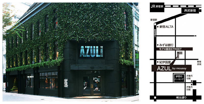 AZUL BY MOUSSY新宿店